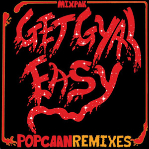 Popcaan - Get Gyal Easy (Remixes)