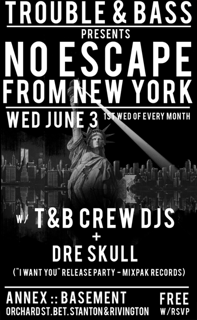 No Escape T&B + Dre Skull flyer