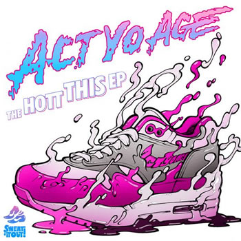 Act Yo Age - Hott This EP