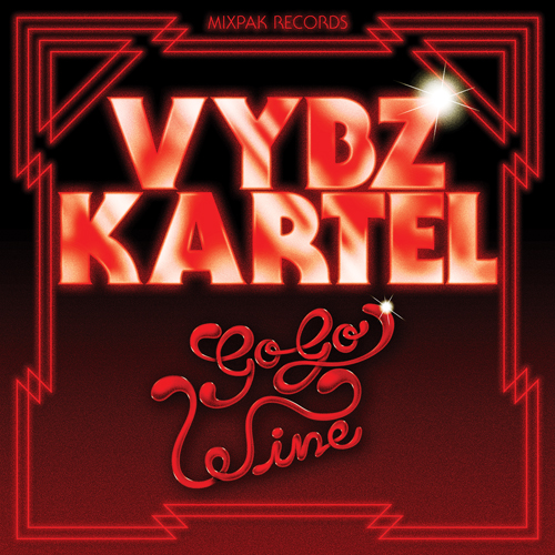 Vybz Kartel 'Go Go Wine' Cover Art