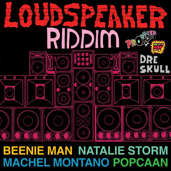 Dre Skull Loudspeaker Riddim