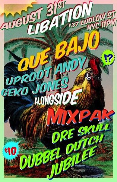 Que Bajo x Mixpak Flyer