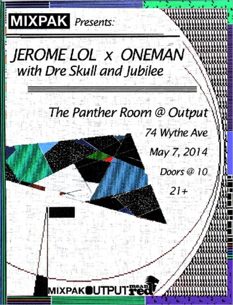 Mixpak Presents Jerome LOL and Oneman